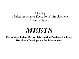 Informing  Market-responsive Education  Employment Training System