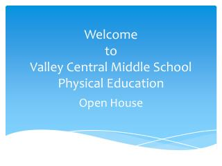 Welcome  to  Valley Central Middle School Physical Education