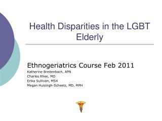 Health Disparities in the LGBT Elderly