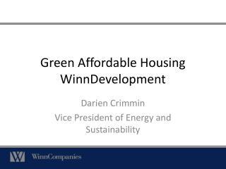 Green Affordable Housing WinnDevelopment