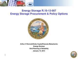 Energy Storage R.10-12-007 Energy Storage Procurement  Policy Options