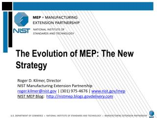 The Evolution of MEP: The New Strategy