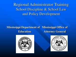regional administrator training school discipline  school law  and policy development