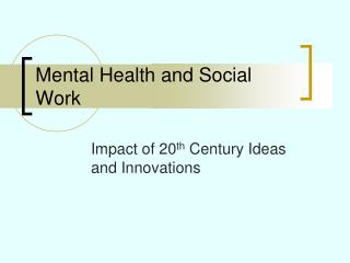 Mental Health and Social Work