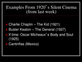 Examples From 1920 s Silent Cinema from last week