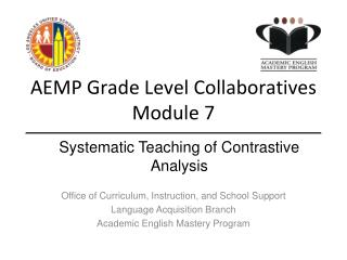AEMP Grade Level Collaboratives Module 7