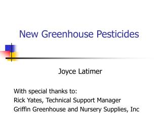 New Greenhouse Pesticides