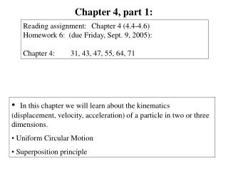 In this chapter we will learn about the kinematics displacement, velocity, acceleration of a particle in two or three di