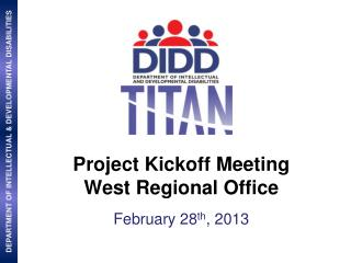 Project Kickoff Meeting West Regional Office