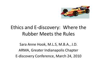 Ethics and E-discovery:  Where the Rubber Meets the Rules
