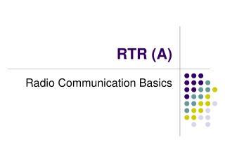 RTR A