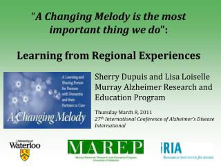 A Changing Melody is the most  important thing we do :   Learning from Regional Experiences