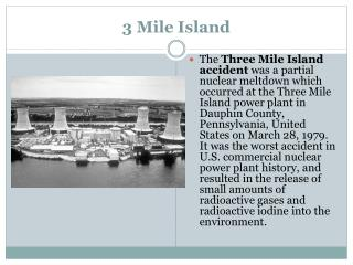 3 Mile Island