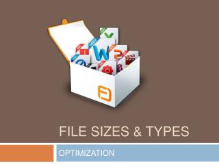 FILE SIZES  TYPES