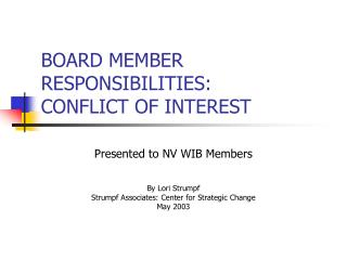BOARD MEMBER RESPONSIBILITIES: CONFLICT OF INTEREST