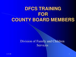DFCS TRAINING  FOR COUNTY BOARD MEMBERS
