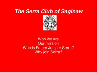 The Serra Club of Saginaw