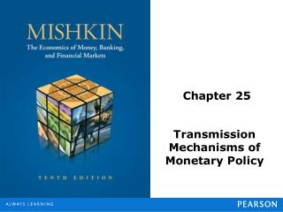 Transmission Mechanisms of Monetary Policy