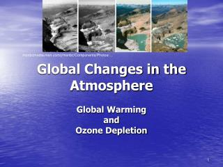 Global Changes in the Atmosphere