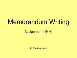 Memorandum Writing
