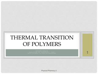 Thermal Transition  of Polymers