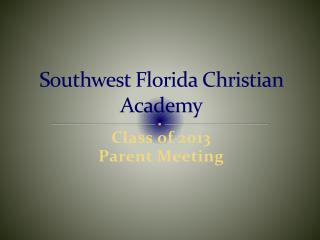 Southwest Florida Christian Academy