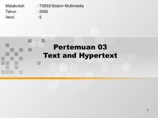 Pertemuan 03 Text and Hypertext