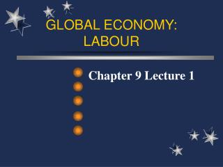 GLOBAL ECONOMY: LABOUR