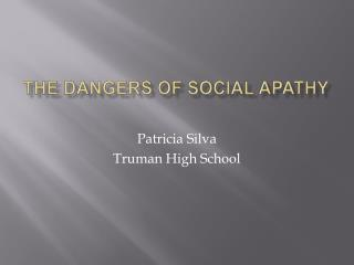 The dangers of social apathy