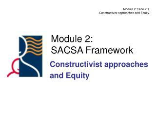 Module 2: SACSA Framework
