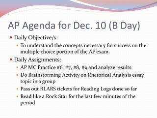 AP Agenda for Dec. 10 B Day