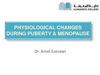 Physiological Changes During Puberty  Menopause