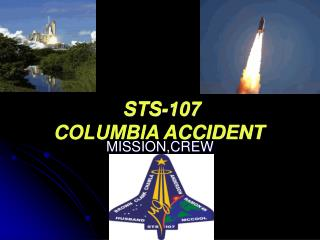 STS-107 COLUMBIA ACCIDENT
