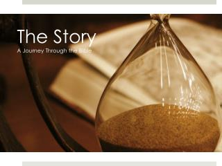 The Story A Journey Through the Bible