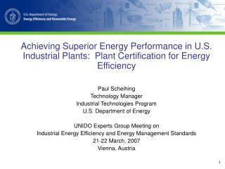 Achieving Superior Energy Performance in U.S. Industrial Plants:  Plant Certification for Energy Efficiency  Paul Scheih