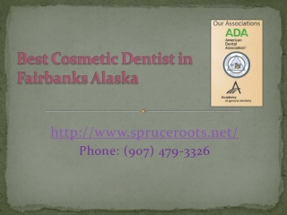 Best Cosmetic Dentist in Fairbanks Alaska