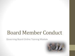 Board Member Conduct