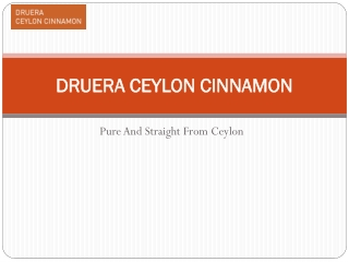 Vital Uses of Ceylon Cinnamon