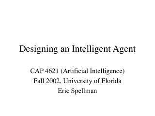 Designing an Intelligent Agent
