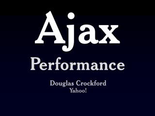 Ajax Performance