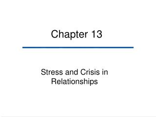 Stress and Crisis in Relationships