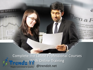 Complete the Latest Professional Courses with Online Trainin
