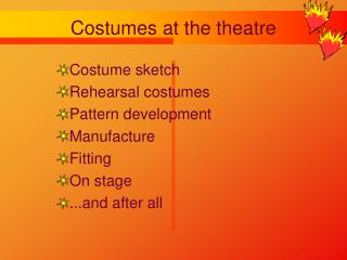 Costumes at the theatre