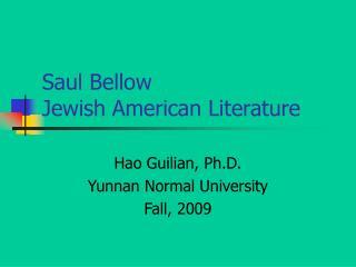 Saul Bellow  Jewish American Literature
