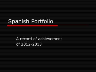 Spanish Portfolio