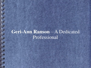 Geri-Ann Ranson – A Dedicated Professional