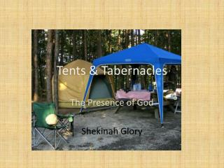Tents  Tabernacles