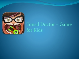 Tonsil Doctor - Game for Kids