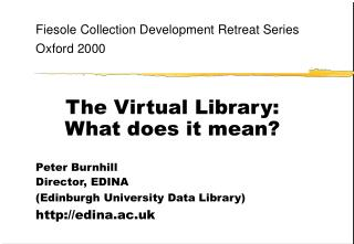 The Virtual Library:  What does it mean
