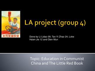 LA project group 4